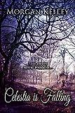 Celestia is Falling (A Croft & Croft Romance Adventure Book 1)