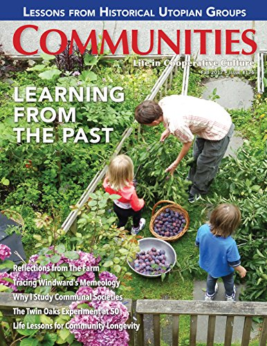 Communities Magazine #176 (Fall 2017) - Learning From The Past