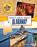 What's Great about Alabama?, Jamie Kallio, 1467733431