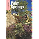 Insiders' Guide to Palm Springs, 2nd (Insiders' Guide Series)