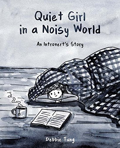 Quiet Girl in a Noisy World : An Introvert's Story (Anglais) Broché – 30 novembre 2017 Debbie Tung Andrews McMeel Publishing 1449486061 Humor