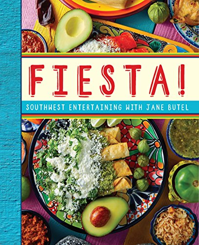 Jane Butel's Fiesta (The Jane Butel Library) by Jane Butel