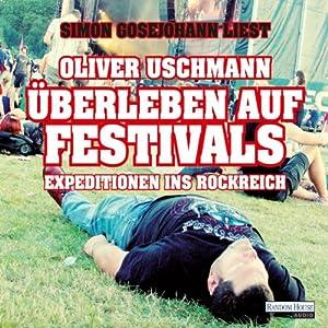 Überleben auf Festivals Hörbuch