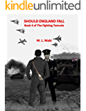 Should England Fall: The FIghting Tomcats Book 4