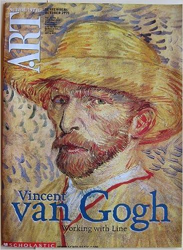 scholastic art magazine vincent van gogh working with line sept oct 1999 scholastic art magazine