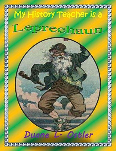 My History Teacher is a Leprechaun (Stewards of Light Book 3)
