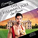 The Fireman's Pole: Dreamspun Desires Audiobook by Sue Brown Narrated by Finn Sterling
