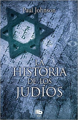 La historia de los judíos (No ficción): Amazon.es: Johnson, Paul: Libros