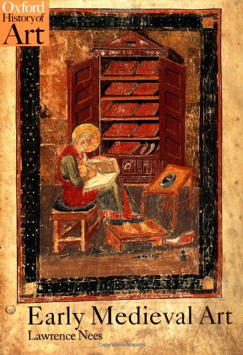 Early Medieval Art (Oxford History of Art) -