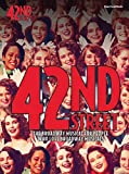 : 42Nd Street The Broadway Musical For People Who Love Broadway Musicals PVG