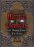 Meridian Chronicles: Black Widow Curse & The Coven (Book 2)