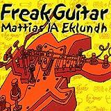 Freak Guitar by Mattias IA Eklundh (2002-02-26)