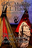 The Best Native American Stories for Children (Native American Storytelling)