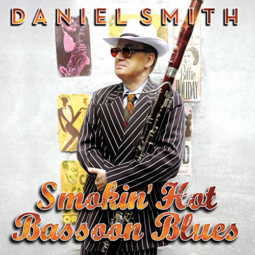 Price comparison product image Smokin' Hot Bassoon Blues