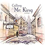 Calling Mr. King: A Novel | Ronald De Feo