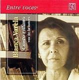 Canto villano. Voz de la Autora, Blanca Varela, 9681679210