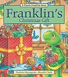 Franklin's Christmas Gift, Paulette Bourgeois, 1771380012