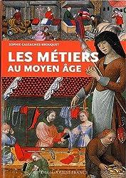 METIERS AU MOYEN-AGE.