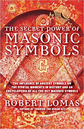The Secret Power Of Masonic Symbols The Influence Of Ancient