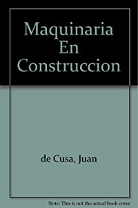 Maquinaria En Construccion (Spanish Edition)