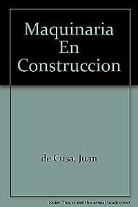 Maquinaria En Construccion (Spanish Edition)