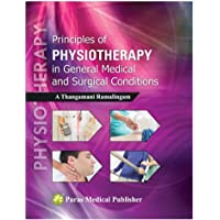 Principles Of Physiotherapy In General Medical & Surgical Conditions 1st/2016