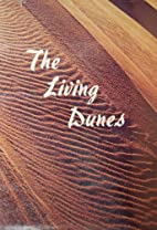 The living dunes by Jerry Larson
