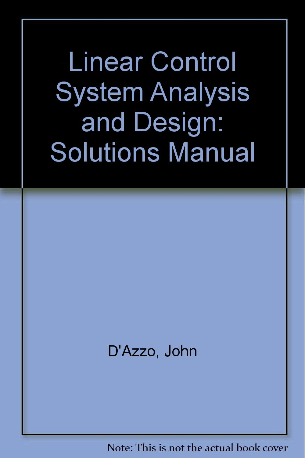 linear control system analysis and design solutions manual john d rh amazon com power system analysis and design solution manual digital control system analysis and design solution manual pdf