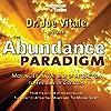 The Abundance Paradigm