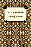 The American Senator, Anthony Trollope, 1420938460