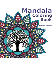 Mandala Coloring Book: An adult coloring book featuring 40 original designs for stress relief, relaxation and mindful meditation, size 8.5 x 8.5