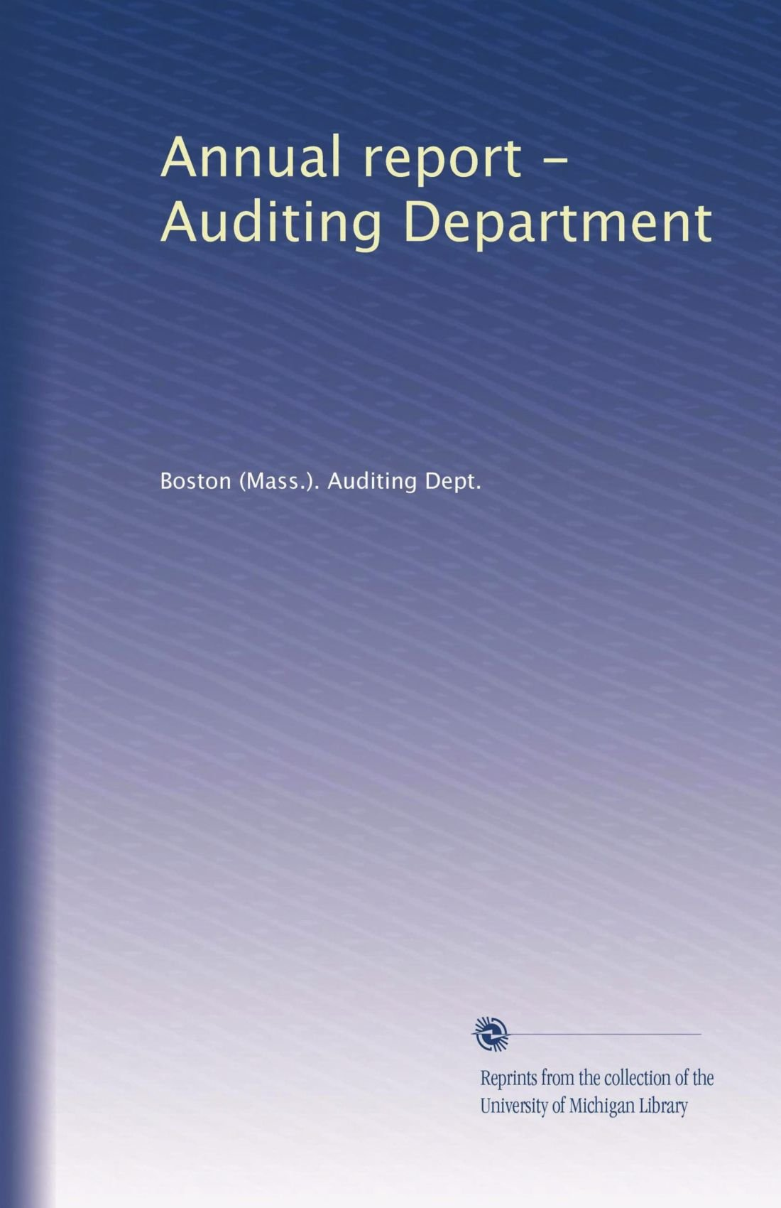 Annual report - Auditing Department pdf epub