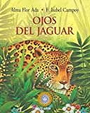 Ojos del jaguar (Puertas Al Sol / Gateways to the Sun) (Spanish Edition)