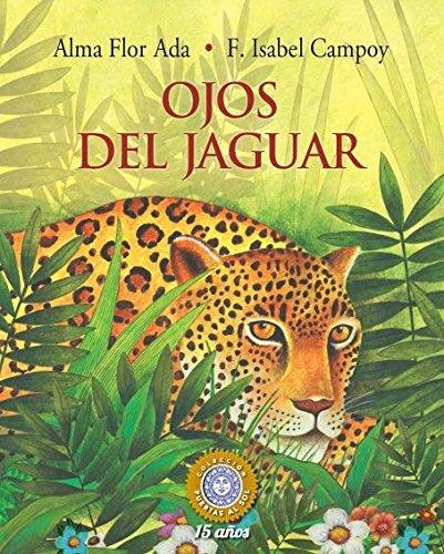 Ojos del jaguar (Puertas Al Sol / Gateways to the Sun) (Spanish Edition)