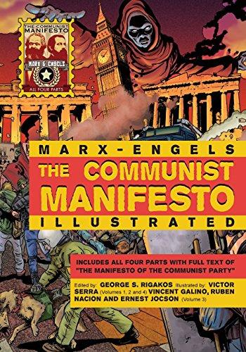 The Communist Manifesto Illustrated: All Four Parts