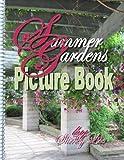 Summer Gardens, Shirley D. Lise, 1490985433