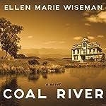 Coal River | Ellen Marie Wiseman