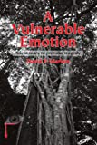 A Vulnerable Emotion, David Marken, 0595322670