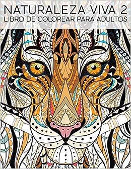 Naturaleza Viva 2: Libro De Colorear Para Adultos por Papeterie Bleu epub