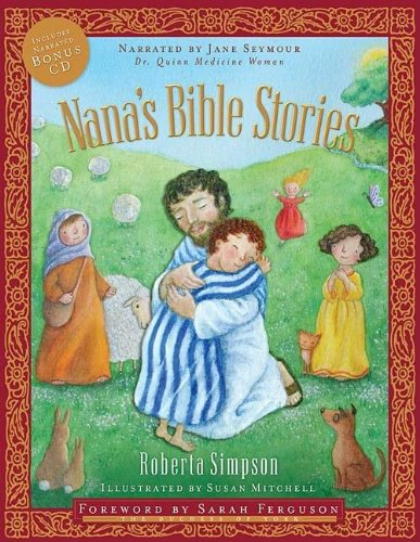 Read Online Nana's Bible Stories: CD Narrated by Jane Seymour PDF