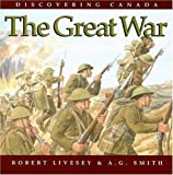 The Great War, Robert Livesey and A. G. Smith, 1550051369