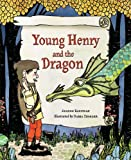Young Henry and the Dragon, Jeanne Kaufman, 1934860115