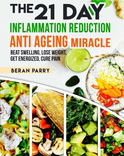 61app3dUXmL - The 21 Day Inflammation Reduction Anti-Aging Miracle