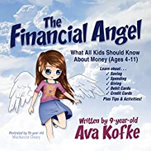The Financial Angel: What All Kids Should Know About Money