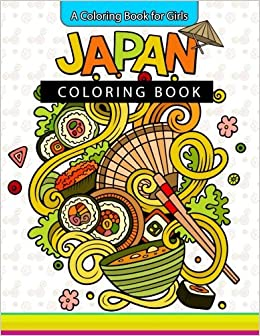Amazon com: Japan Coloring Book: A Coloring Book for Girls