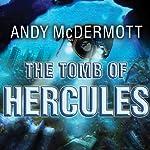 The Tomb of Hercules: Nina Wilde - Eddie Chase Series #2   Andy McDermott