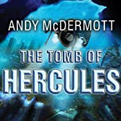 The Tomb of Hercules: Nina Wilde - Eddie Chase Series #2 | Andy McDermott