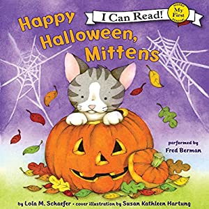 Happy Halloween, Mittens Audiobook