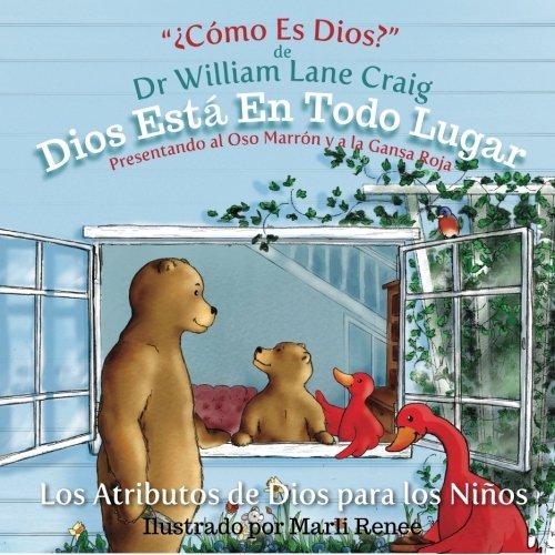 Dios Esta En Todo Lugar (Los Atributos de Dios para los Nin?os) (Volume 2) (Spanish Edition)
