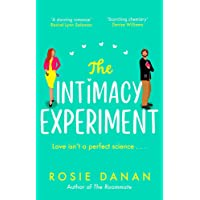 The Intimacy Experiment: the perfect feel-good sexy romcom for 2021